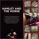 """Our production of 'Hamlet' in 2014 was a smash hit and featured a """"show-stopping"""" ending that left everyone talking. So great was the demand to know more that an exhibit was made detailing the creation of the 'Hamlet Horse' by our talented scene shop staff. The actual horse from the play, along with a smaller scale model, was included in the exhibit for all to see."""